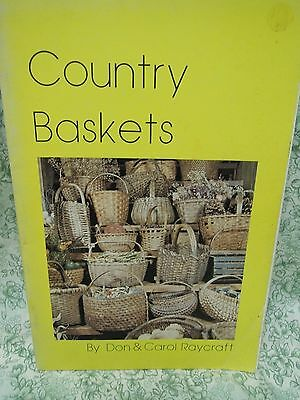 "rm-254  Collectibles:  ""Country Baskets"" by Don & Carol Raycraft. 1976"