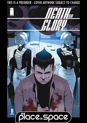 (Wk31) Death Or Glory #4A - Preorder 1St Aug