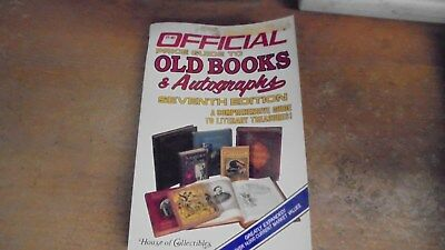 Official Price Guide to Old Books and Autographs by House of Collectibles  1986