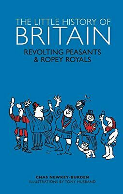 The Little History of Britain (Random History) by Chas Newkey-Burden Book The