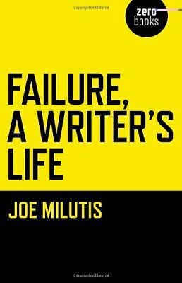 Failure, A Writer's Life by Milutis  New 9781780997049 Fast Free Shipping..