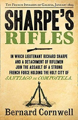 Sharpe's Rifles (Sharpe 06)-Bernard Cornwell
