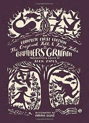 The Original Folk and Fairy Tales of the Brothers Grimm-Andrea Dezsö, Jack Zipes