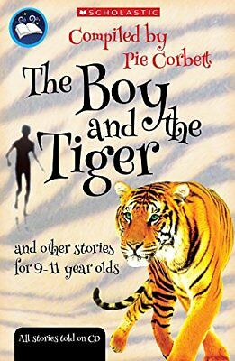 The Boy and the Tiger and Other Stories for 9 to 11 Year Olds-Ray Burrows, Corri
