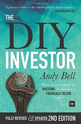 The DIY Investor : How to Take Control of Your Investments and Plan for a Financ