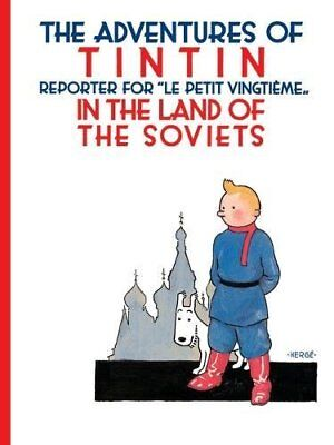 Tintin in the Land of the Soviets (The Adventures of Tintin)-Herge