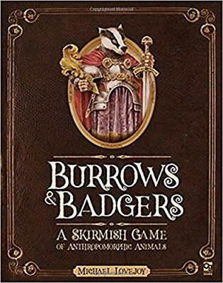 Burrows and Badgers: Burrows and Badgers : A Skirmish Game of Anthropomorphic An