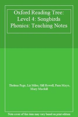 Oxford Reading Tree: Level 4: Songbirds Phonics: Teaching Notes,Thelma Page, Li