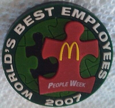 McDonald's rubber lapel hat pin WORLD'S BEST EMPLOYEES 2007 PEOPLE WEEK