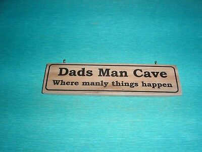 'Dads Man Cave, Where manly things happen' Funny Wooden Door Sign/Plaque Gift