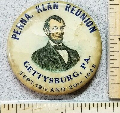 1925 Penna Reunion. Abraham Lincoln, Gettysburg, PA Button / Pin