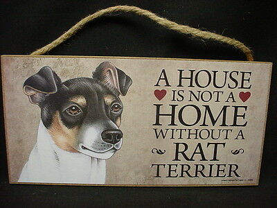 RAT TERRIER A House Is Not A Home DOG wood SIGN wall Hanging PLAQUE puppy USA