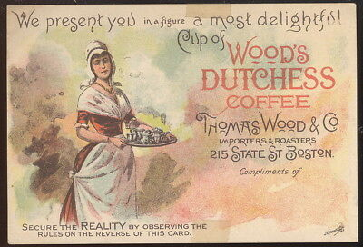 Old Trade Card Advertising Wood's Dutchess Coffee, Thomas Wood Co. Boston, Ma.