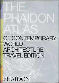The Phaidon Atlas of Contemporary World Architecture: Travel Edition v... | Buch