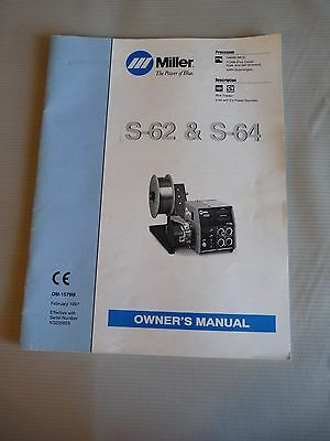 S-62 & S-64 OM-1579M 1997 Miller Welding Manual MIG (GMAW) Flux Cored (FCAW) SAW