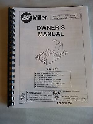 1992 S-62 S-64 OM-1579C Miller Welding Manual 24 Volt AC 50/60 Hertz Wire Feeder