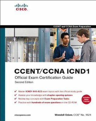 CCENT/CCNA ICND1 Official Exam Certification Guide (CCENT Exam 640-822 and CCN,