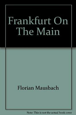 Frankfurt On The Main by Florian Mausbach Book The Fast Free Shipping