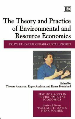 The Theory and Practice of Environmental and Re, Aronsson, Axelsson, Brannlu-.