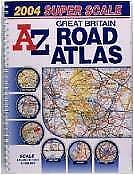 Great Britain Super Scale Road Atlas 2001, Geographers' A-Z Map Company, Used; A