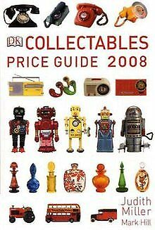 Collectables Price Guide 2008 (Judith Miller's Price Gui...   Buch   Zustand gut