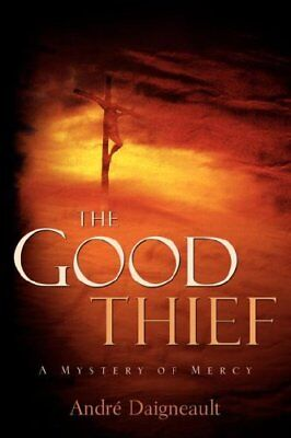 The Good Thief by Daigneault, Andre||  New 9781597813587 Fast Free Shipping,,