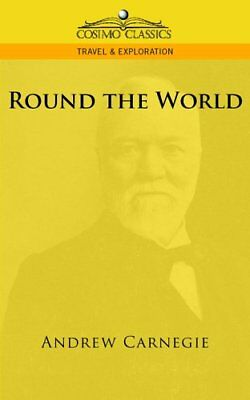 Round the World by Carnegie, Andrew  New 9781596055582 Fast Free Shipping,,