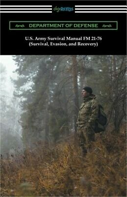 U.S. Army Survival Manual FM 21-76 (Survival, Evasion, and Recovery) (Paperback