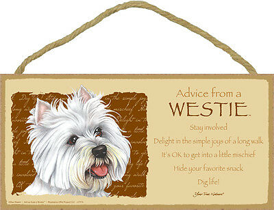 ADVICE FROM A WESTIE wood INSPIRATIONAL SIGN wall hanging PLAQUE puppy dog NEW