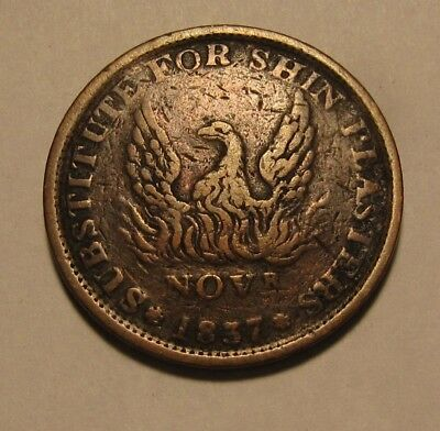 1837 Phoenix Token - Substitute For Shin Plasters - NICE Condition - 77SA
