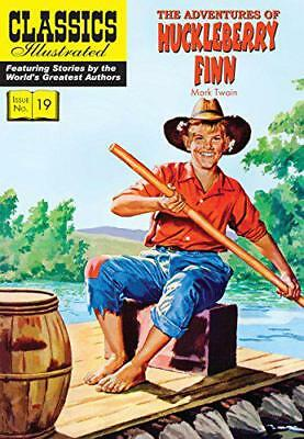 The Adventures of Huckleberry Finn (Classics Illustrated) by Twain, Mark | Paper