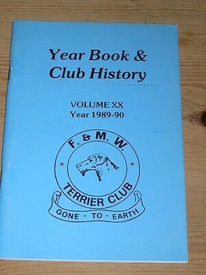 "Rare Fell & Moorland Working Terrier Club Dog Book 1989-90 ""gone To Earth"""