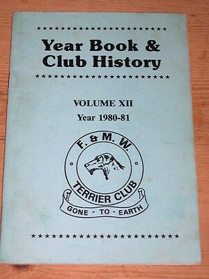 "Rare Fell & Moorland Working Terrier Club Dog Book 1980-81 ""gone To Earth"""