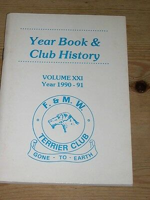 "Rare Fell & Moorland Working Terrier Club Dog Book 1990-91 ""gone To Earth"""