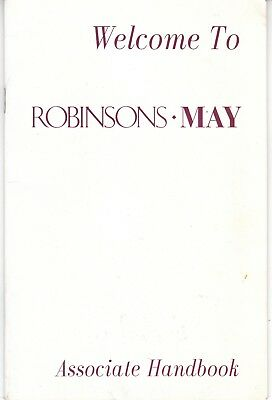April 1998 Welcome To ROBINSONS-MAY Associate Handbook