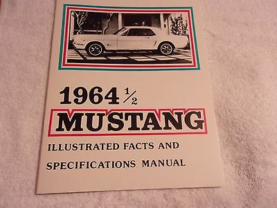 * 1964 1/2 Mustang Facts And Specifiations Manual