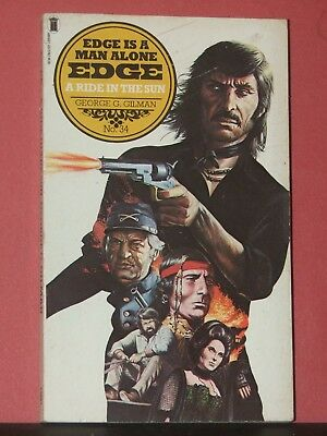 EDGE #34 : A Ride In The Sun / GEORGE G GILMAN / NEL WESTERN / 1980 1st / VG