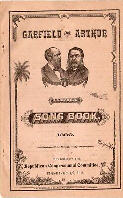 1880 President Garfield and Arthur Campaign Song Book