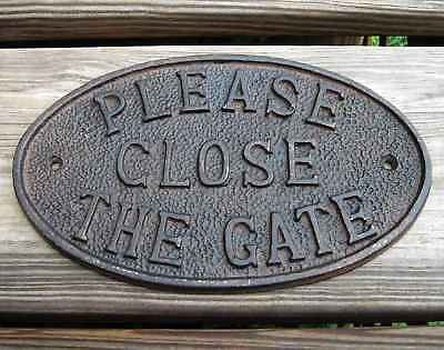 Rustic Cast Iron Door Fence Sign PLEASE CLOSE THE GATE