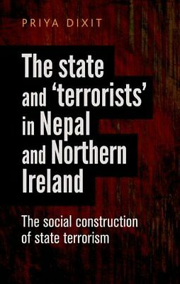 The State and 'Terrorists' in Nepal and Norther, Dixit.+