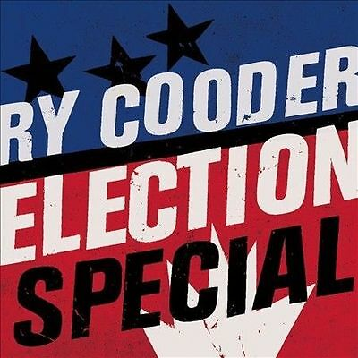 Ry Cooder - Election Special [Digipak] (CD, 2012, Nonesuch) NEW