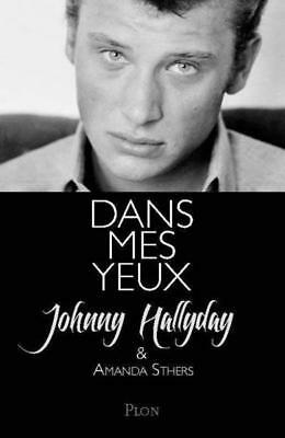 dans mes yeux Hallyday  Johnny  Sthers  Amanda Occasion Livre