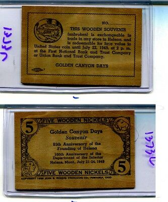 Helena Montana Golden Canyon Days 1949  Wooden Nickel