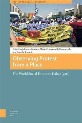 Observing Protest from a Place: The World Socia, Simeant, Pommerolle, Sommie.+
