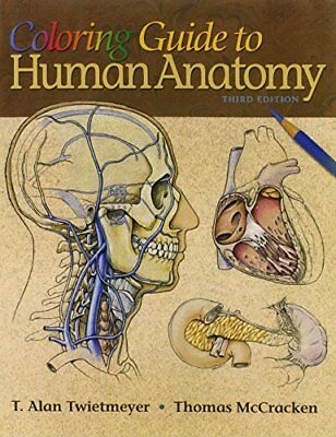 Coloring Guide to Human Anatomy by McCracken, Thomas Paperback Book The Fast