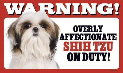 """Warning Overly Affectionate Shih Tzu On Duty Plastic Wall Sign 5"""" x 8"""" Gift Dog"""