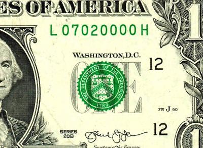 $1 2013 :::07020000::: UNIQUE FANCY SERIAL NUMBER :: Federal Reserve Note **