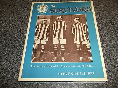 Book. The Story of Rochdale Association Football Club The Survivors 1st 1990 HB