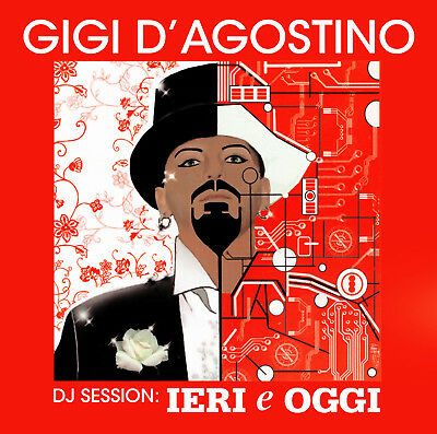 CD Gigi D'Agostino DJ Session: Ierei E Oggi Mix