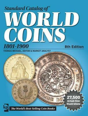 Standard Catalog of World Coins 1801-1900 Thomas Michael